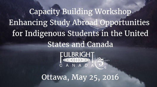 Fulbright Canada Capacity Building Workshop