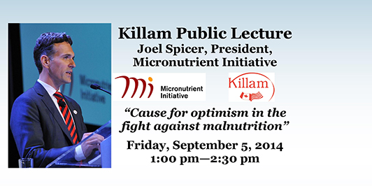 to deliver the 11th Annual Killam Public Lecture. Read more >>